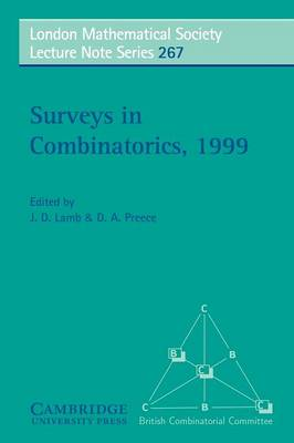 Surveys in Combinatorics, 1999 - London Mathematical Society Lecture Note Series 267 (Paperback)