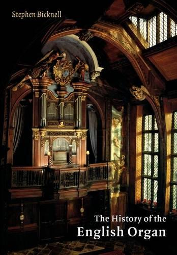 The History of the English Organ (Paperback)