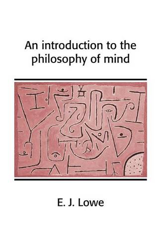 An Introduction to the Philosophy of Mind - Cambridge Introductions to Philosophy (Paperback)