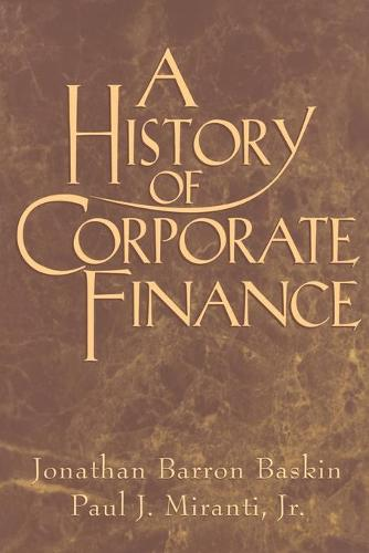 A History of Corporate Finance (Paperback)