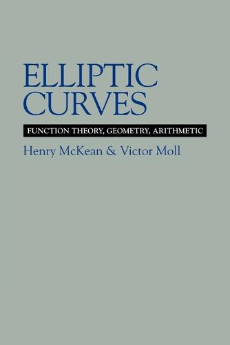 Elliptic Curves: Function Theory, Geometry, Arithmetic (Paperback)