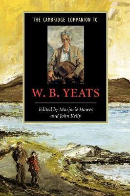 Cambridge Companions to Literature: The Cambridge Companion to W. B. Yeats (Paperback)