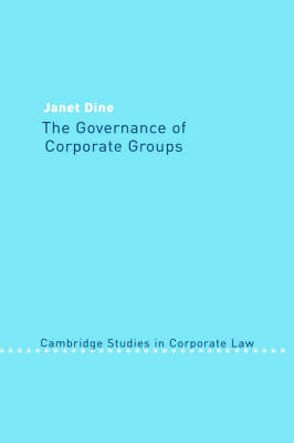 Cambridge Studies in Corporate Law: The Governance of Corporate Groups Series Number 1 (Hardback)
