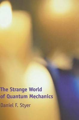 The Strange World of Quantum Mechanics (Hardback)