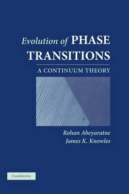Evolution of Phase Transitions: A Continuum Theory (Hardback)