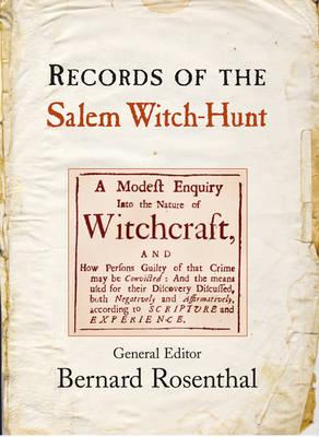 Records of the Salem Witch-Hunt (Hardback)