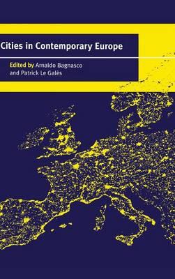 Cities in Contemporary Europe (Hardback)