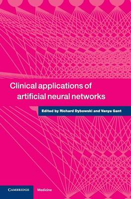 Clinical Applications of Artificial Neural Networks (Hardback)