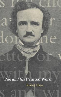 Cambridge Studies in American Literature and Culture: Poe and the Printed Word Series Number 124 (Hardback)