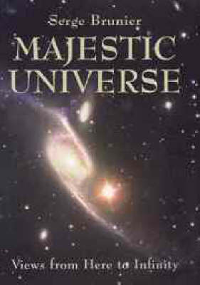 Majestic Universe: Views from Here to Infinity (Hardback)
