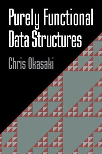 Purely Functional Data Structures (Paperback)