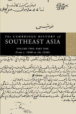 The Cambridge History of Southeast Asia - The Cambridge History of Southeast Asia 4 Volume Paperback Set Volume 2 (Paperback)