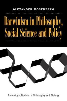 Darwinism in Philosophy, Social Science and Policy - Cambridge Studies in Philosophy and Biology (Paperback)