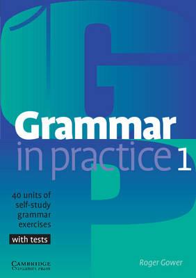 Grammar in Practice 1 (Paperback)