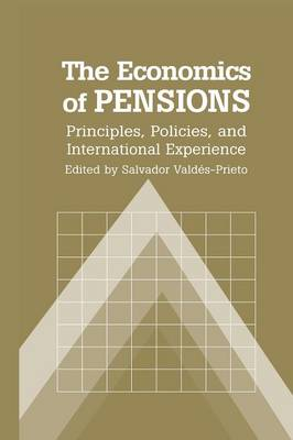 The Economics of Pensions: Principles, Policies, and International Experience (Paperback)