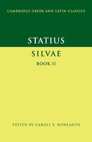 Cambridge Greek and Latin Classics: Statius: Silvae Book II (Paperback)