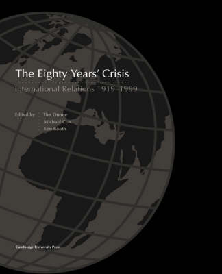 The Eighty Years' Crisis: International Relations 1919-1999 (Paperback)