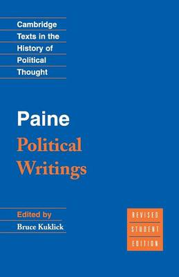 Paine: Political Writings - Cambridge Texts in the History of Political Thought (Paperback)