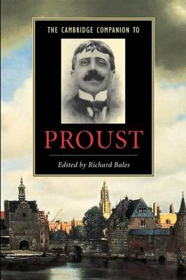 The Cambridge Companion to Proust - Cambridge Companions to Literature (Paperback)
