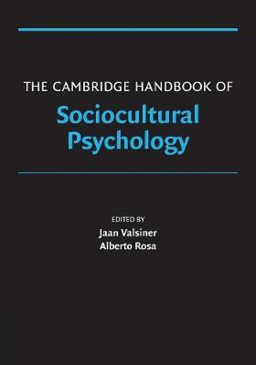 The Cambridge Handbook of Sociocultural Psychology - Cambridge Handbooks in Psychology (Paperback)