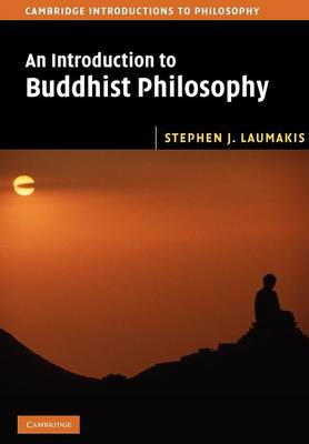 Cambridge Introductions to Philosophy: An Introduction to Buddhist Philosophy (Paperback)