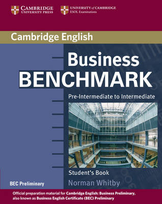 Business Benchmark Pre-Intermediate to Intermediate Student's Book BEC Preliminary Edition (Paperback)