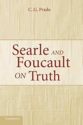 Searle and Foucault on Truth (Paperback)