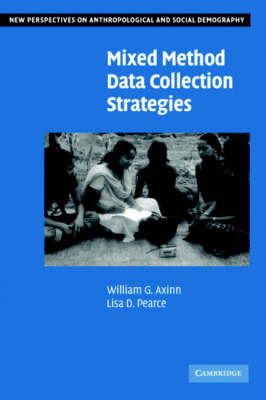 Mixed Method Data Collection Strategies - New Perspectives on Anthropological and Social Demography (Paperback)