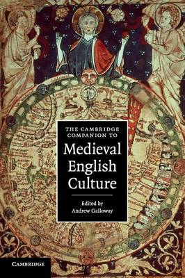 Cambridge Companions to Culture: The Cambridge Companion to Medieval English Culture (Paperback)