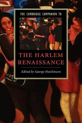 Cambridge Companions to Literature: The Cambridge Companion to the Harlem Renaissance (Paperback)