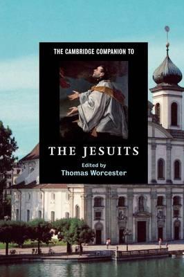 The Cambridge Companion to the Jesuits - Cambridge Companions to Religion (Paperback)