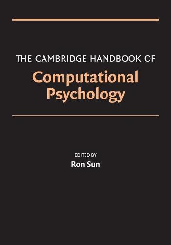 The Cambridge Handbook of Computational Psychology - Cambridge Handbooks in Psychology (Paperback)