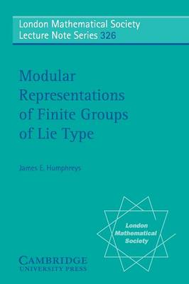 Modular Representations of Finite Groups of Lie Type - London Mathematical Society Lecture Note Series (Paperback)