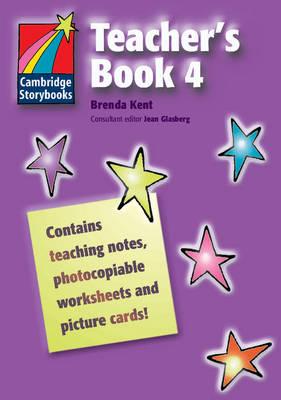 Cambridge Storybooks Teacher's Book 4 - Cambridge Storybooks (Paperback)