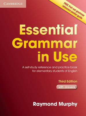 Essential Grammar in Use with Answers: A Self-Study Reference and Practice Book for Elementary Students of English (Paperback)