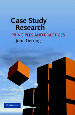 Case Study Research: Principles and Practices (Paperback)