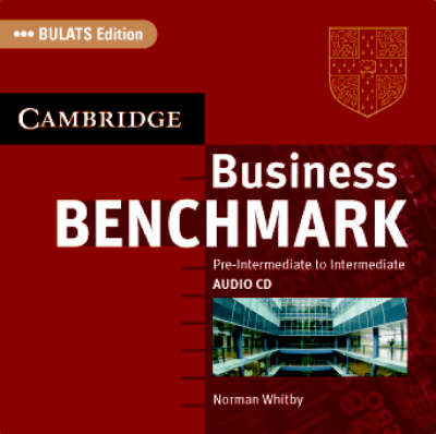 Business Benchmark Pre-Intermediate to Intermediate Audio CDs BULATS Edition (CD-Audio)