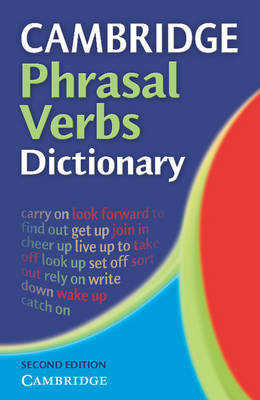 Cambridge Phrasal Verbs Dictionary (Paperback)