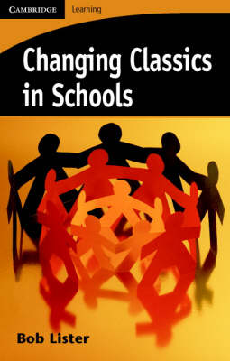 Changing Classics in Schools (Paperback)