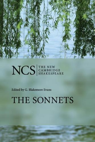 The Sonnets - The New Cambridge Shakespeare (Paperback)