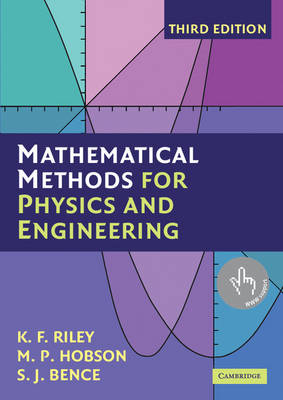 Mathematical Methods for Physics and Engineering: A Comprehensive Guide (Paperback)