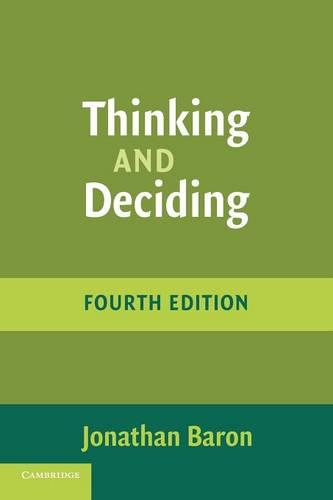 Thinking and Deciding (Paperback)
