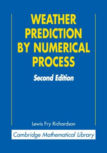 Weather Prediction by Numerical Process - Cambridge Mathematical Library (Paperback)