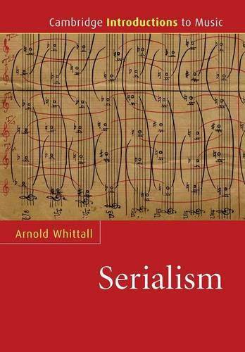 Serialism - Cambridge Introductions to Music (Paperback)