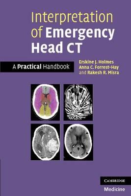 Interpretation of Emergency Head CT: A Practical Handbook (Paperback)