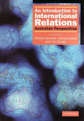 An Introduction to International Relations: Australian Perspectives (Paperback)