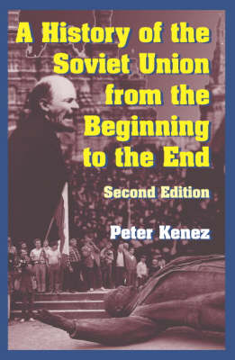 A History of the Soviet Union from the Beginning to the End (Paperback)