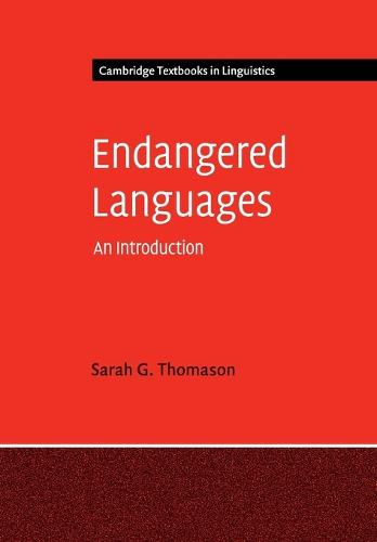 Endangered Languages: An Introduction - Cambridge Textbooks in Linguistics (Paperback)