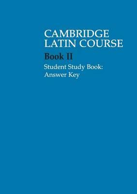 Cambridge Latin Course: Cambridge Latin Course 2 Student Study Book Answer Key (Paperback)