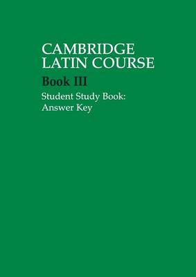 Cambridge Latin Course 3 Student Study Book Answer Key - Cambridge Latin Course (Paperback)